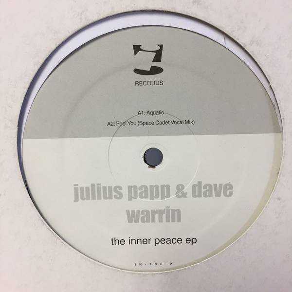 JULIUS PAPP & DAVE WARRIN - The Inner Peace EP - Maxi 45T