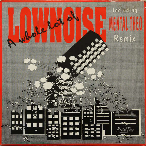 CHARLY LOWNOISE - A Whole Lot Of ''Lownoise'' - Maxi 45T