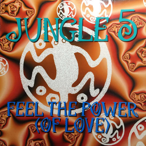 JUNGLE 5 - Feel The Power (Of Love) - Maxi 45T