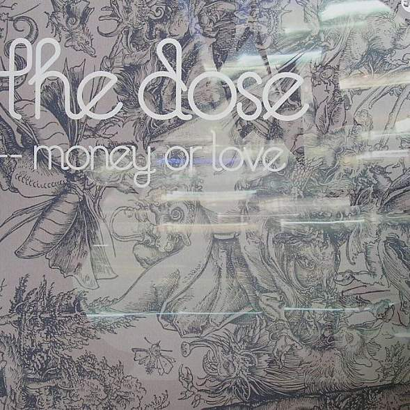 The Dose Money Or Love
