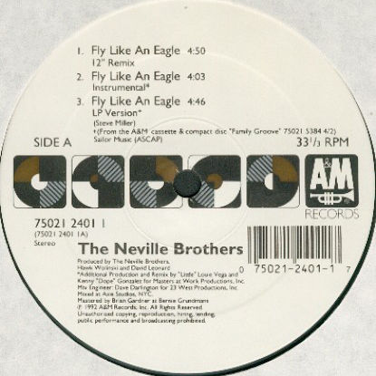 THE NEVILLE BROTHERS - Fly Like An Eagle - 12 inch 45 rpm
