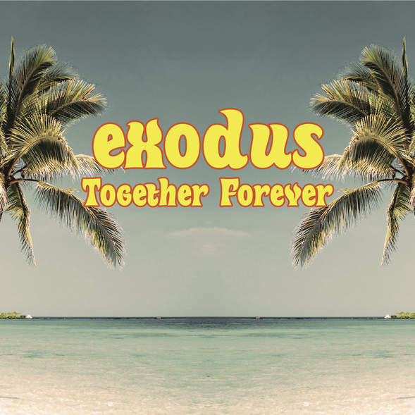 EXODUS - Together Forever - Maxi 45T