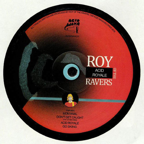 ROY OF THE RAVERS - Acid Royale - Maxi 45T