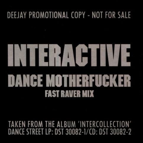 INTERACTIVE - Dance Motherfucker (Fast Raver Mix) - Maxi 45T