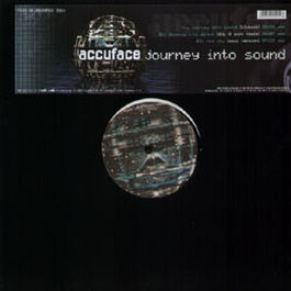 ACCUFACE - Journey Into Sound - Maxi 45T