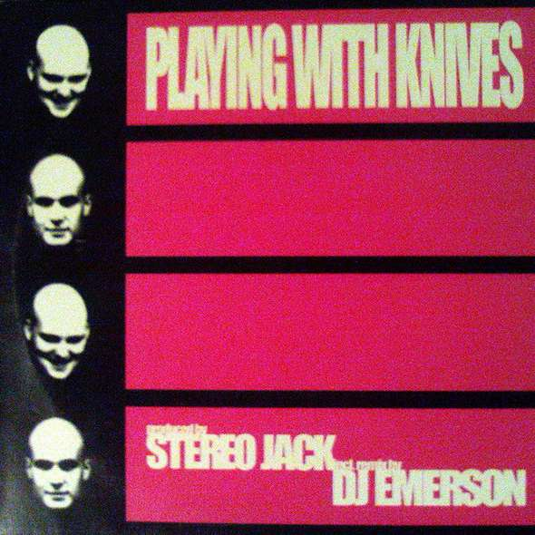 Stereo Jack Playing With Knives