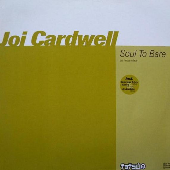 JOI CARDWELL - Soul To Bare (The House Mixes) (Disk #2) - 12 inch 45 rpm