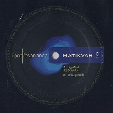 HATIKVAH - Big Mind EP - Maxi 45T
