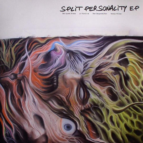 THE SPEED FREAK / DJ FISTFUCK / THE SHAPESHIFTER / - Split Personality EP - Maxi 45T