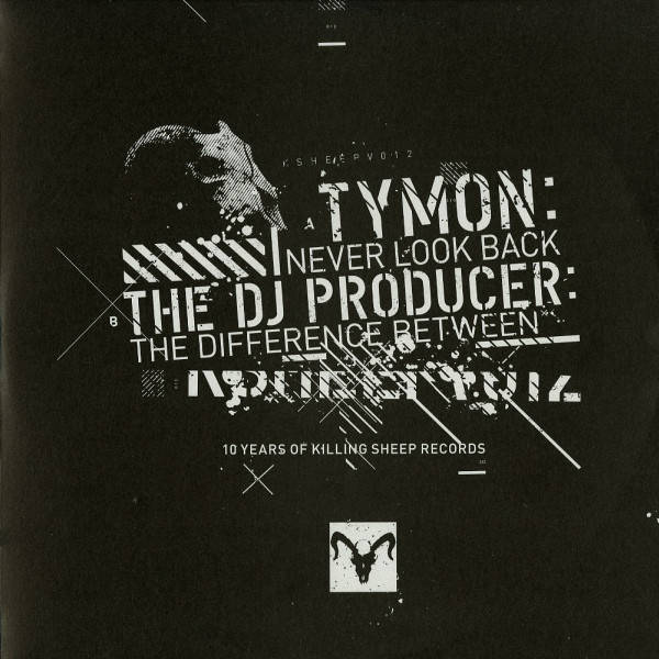 TYMON / THE DJ PRODUCER - Never Look Back / The Difference Between - Maxi 45T