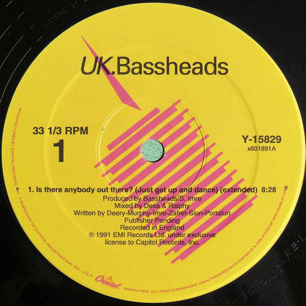 Bassheads Is There Anybody Out There? (Just Get Up And Dance)
