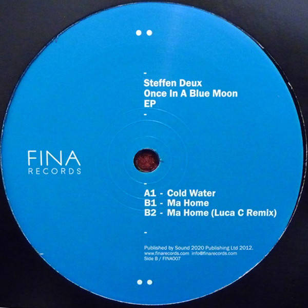 Steffen Deux Once In A Blue Moon EP