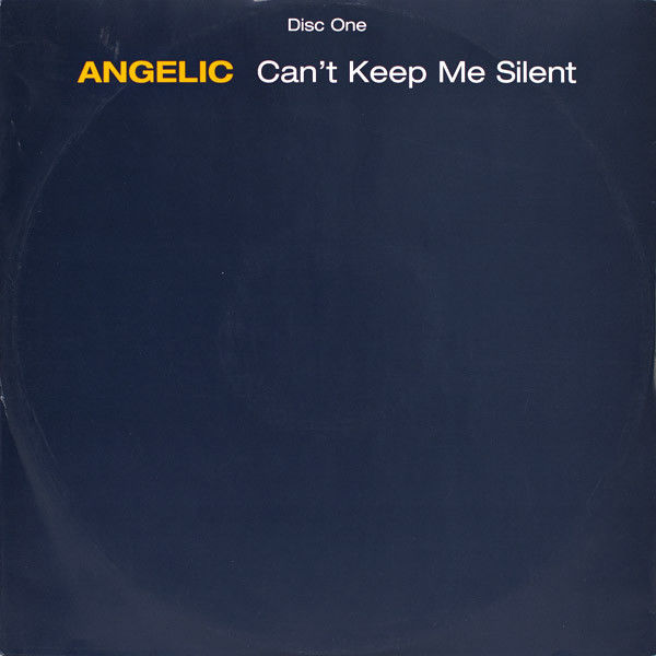 ANGELIC - Can't Keep Me Silent - Maxi 45T