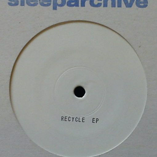 Sleeparchive Recycle EP