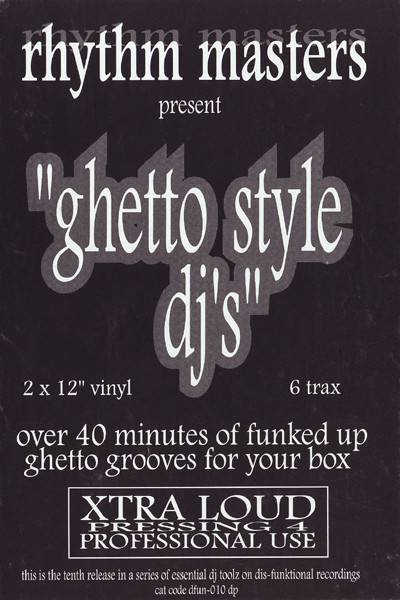 RHYTHM MASTERS - Ghetto Style DJ's (DJ Essentials On Plastic) - Maxi x 2