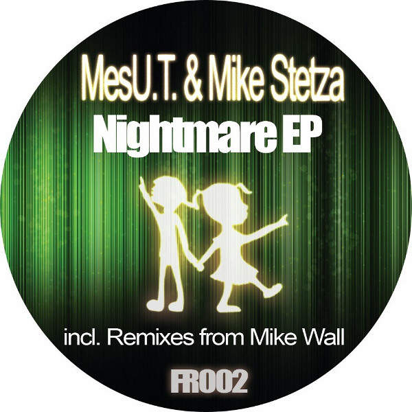 MESU.T. & MIKE STETZA - Nightmare EP - Maxi 45T
