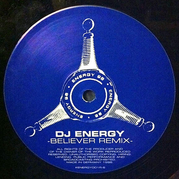 DJ ENERGY - Believer (Remixes) - Maxi 45T