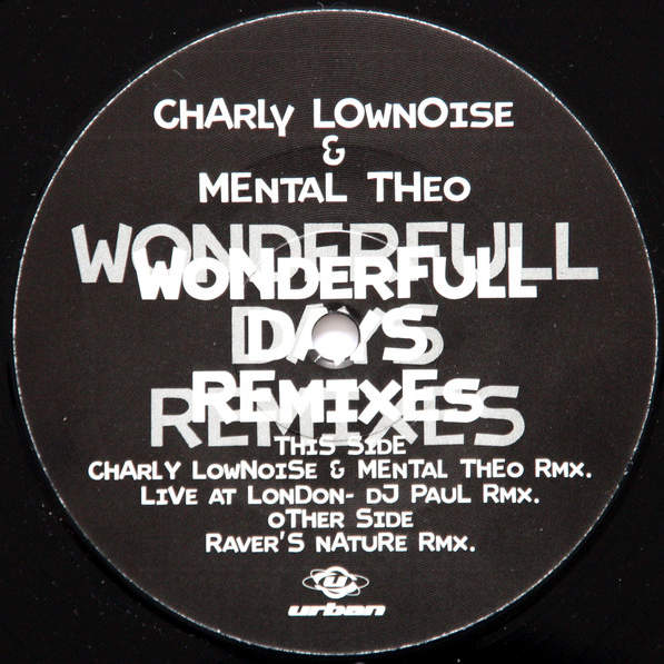 CHARLY LOWNOISE & MENTAL THEO - Wonderfull Days (Remixes) - Maxi 45T
