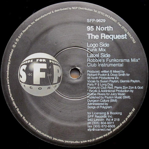 95 NORTH - The Request - 12 inch 45 rpm
