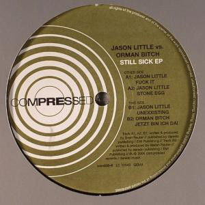 JASON LITTLE VS. ORMAN BITCH - Still Sick EP - Maxi 45T