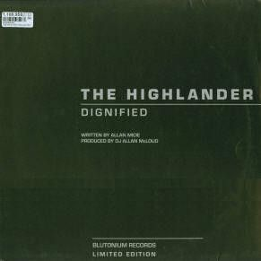 The Highlander Dignified