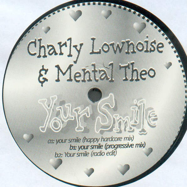 CHARLY LOWNOISE & MENTAL THEO - Your Smile - Maxi 45T