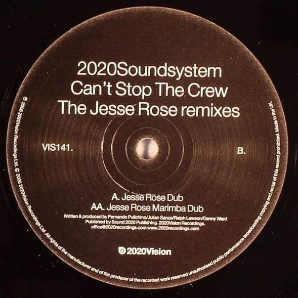 2020 Soundsystem Can't Stop The Crew (Jesse Rose Remixes)