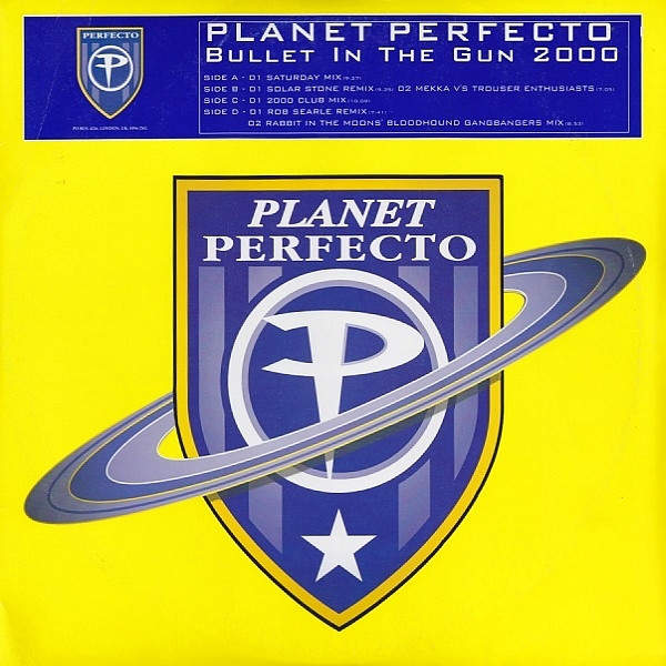 PLANET PERFECTO - Bullet In The Gun 2000 - 12 inch x 2
