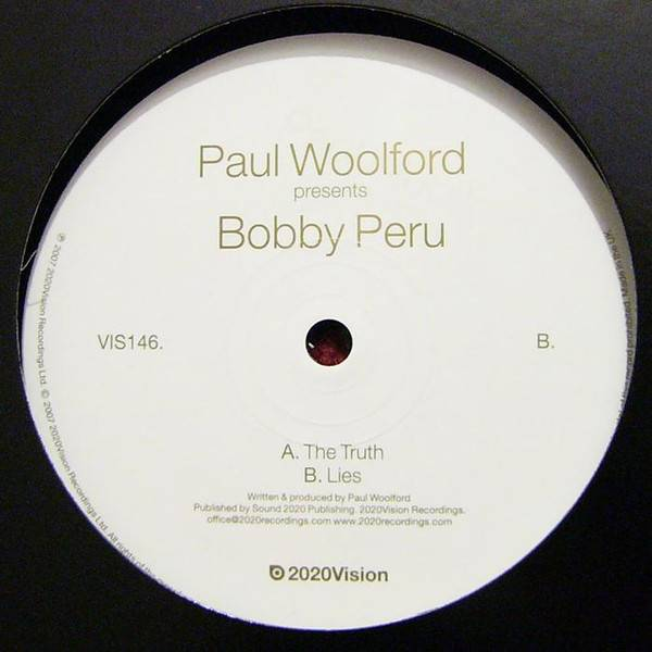 Paul Woolford Presents Bobby Peru The Truth